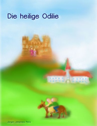 Die heilige Odilie