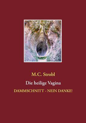 Die heilige Vagina