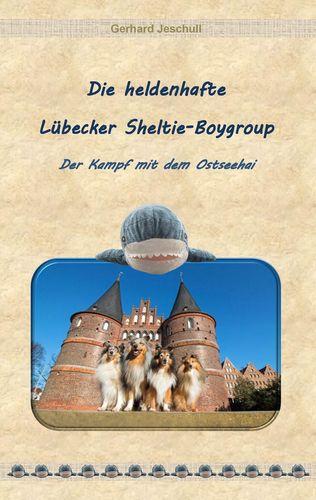 Die heldenhafte Lübecker Sheltie-Boygroup