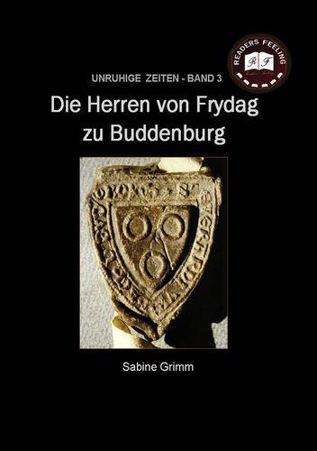 Die Herren von Frydag zu Buddenburg