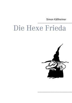 Die Hexe Frieda