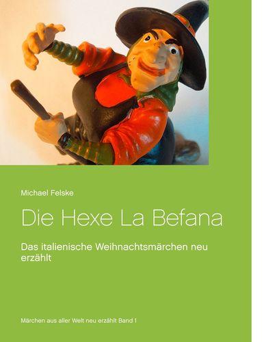 Die Hexe La Befana