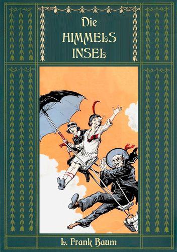 Die Himmelsinsel - Eine Geschichte aus dem Grenzland von Oz