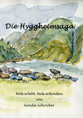Die Hyggheimsaga