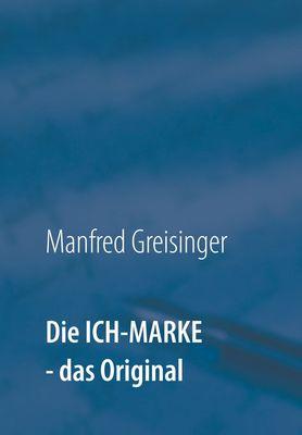 Die ICH-MARKE - das Original