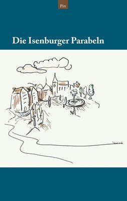 Die Isenburger Parabeln