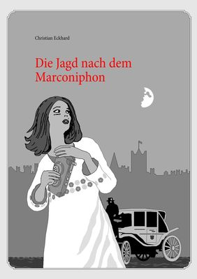 Die Jagd nach dem Marconiphon