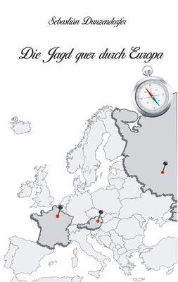 Die Jagd quer durch Europa