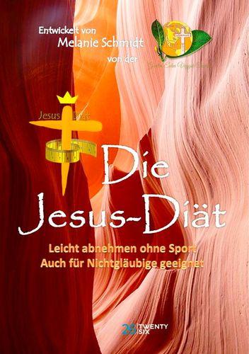 Die Jesus-Diät