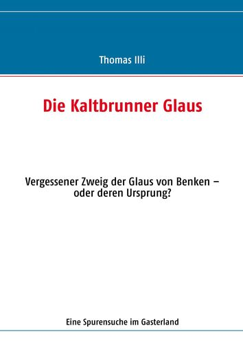 Die Kaltbrunner Glaus