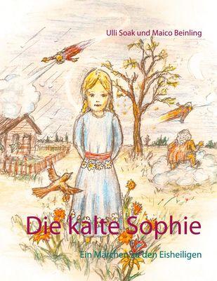 Die kalte Sophie