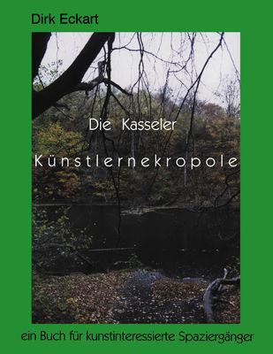 Die Kasseler Künstlernekropole