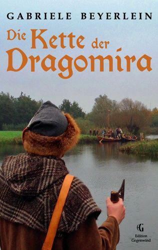 Die Kette der Dragomira
