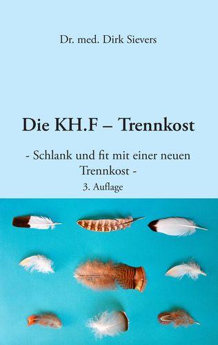 Die KH.F - Trennkost