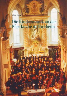 Die Kirchenmusik an der Pfarrkirche in Türkheim