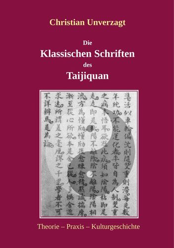 Die Klassischen Schriften des Taijiquan