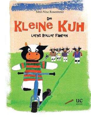 Die kleine Kuh lernt Roller fahren