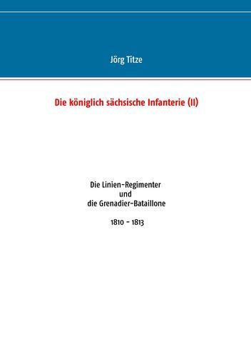 Die königlich sächsische Infanterie (II)