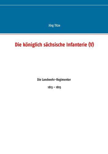 Die königlich sächsische Infanterie (V)