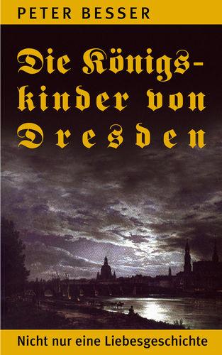 Die Königskinder von Dresden