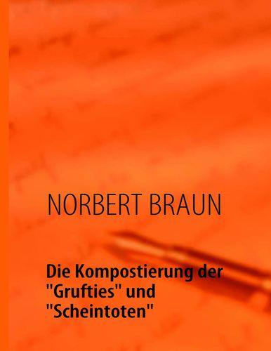 """Die Kompostierung der """"Grufties"""" und """"Scheintoten"""""""