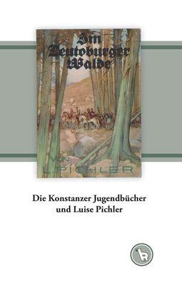 Die Konstanzer Jugendbücher und Luise Pichler