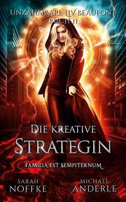 Die kreative Strategin