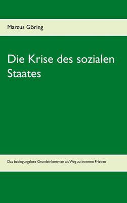 Die Krise des sozialen Staates