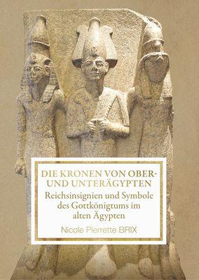 Die Kronen von Ober- und Unterägypten