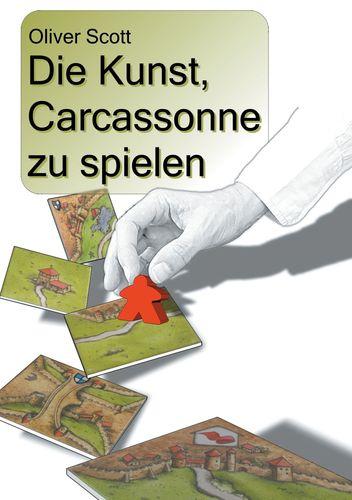Die Kunst, Carcassonne zu spielen