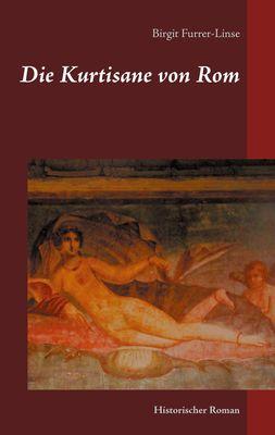 Die Kurtisane von Rom