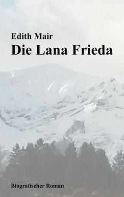 Die Lana Frieda