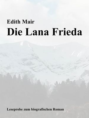 Die Lana Frieda - Leseprobe zum Roman