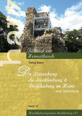 Die Lauenburg, die Stecklenburg und Stecklenberg im Harz