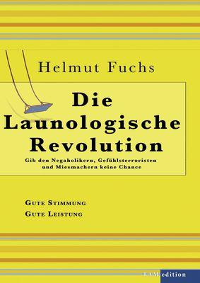 Die Launologische Revolution