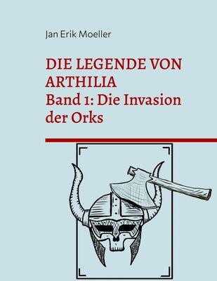 Die Legende von Arthilia