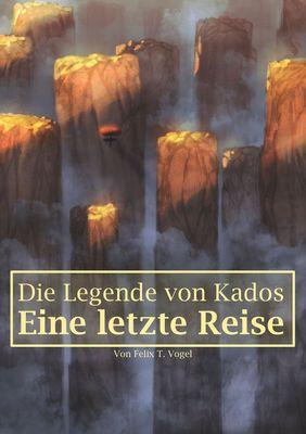 Die Legende von Kados