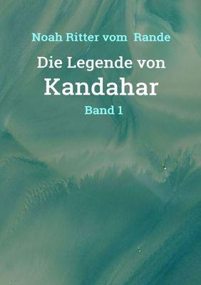 Die Legende von Kandahar