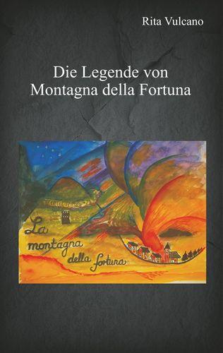 Die Legende von Montagna della Fortuna