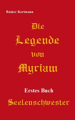 Die Legende von Myriam