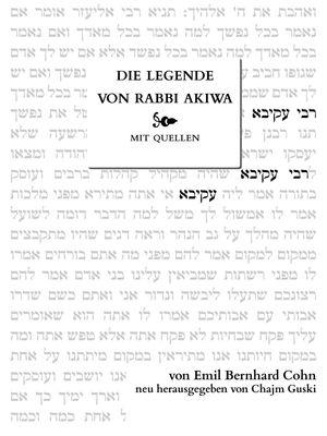 Die Legende von Rabbi Akiwa