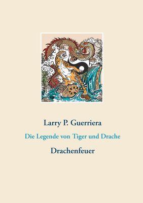 Die Legende von Tiger und Drache