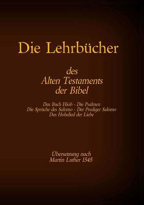 Die Lehrbücher des Alten Testaments der Bibel