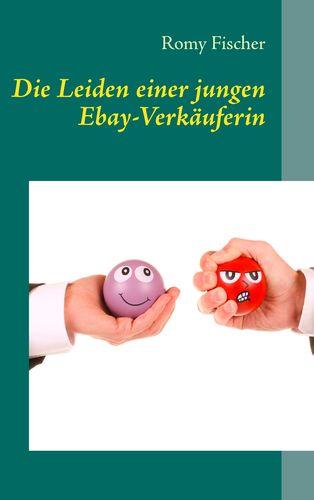 Die Leiden einer jungen Ebay-Verkäuferin
