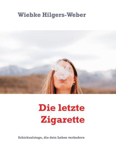 Die letzte Zigarette