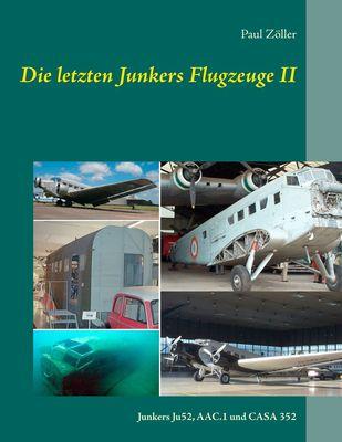Die letzten Junkers Flugzeuge II