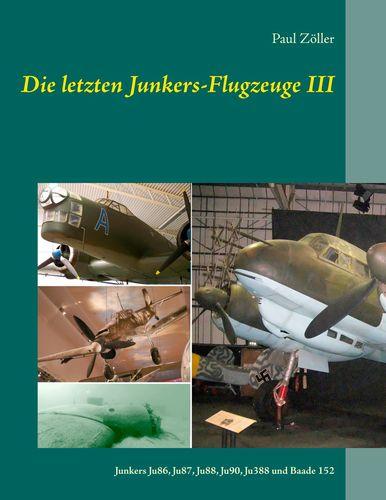 Die letzten Junkers-Flugzeuge III