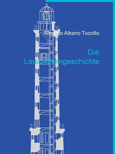 Die Leuchtturmgeschichte
