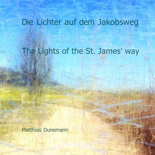 Die Lichter auf dem Jakobsweg