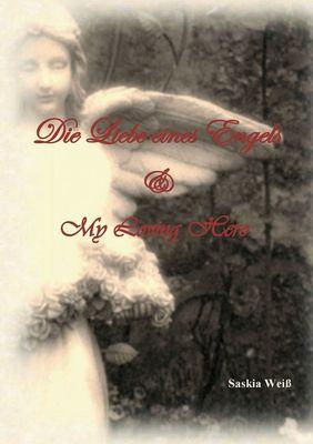 Die Liebe eines Engels  /  My Loving Hero